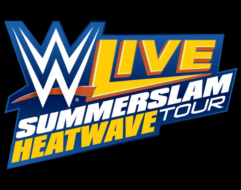 More Info for WWE LIVE SUMMERSLAM HEATWAVE TOUR